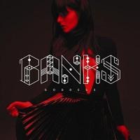 Banks: Goddess (+ 4 Bonus Tracks)