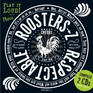 THE ROOSTERS: RESPECTABLE ROOSTERS→Z