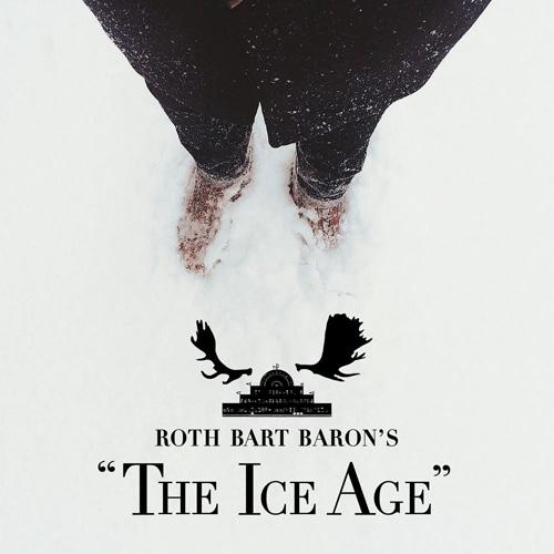 ROTH BART BARON: ロットバルトバロンの氷河期