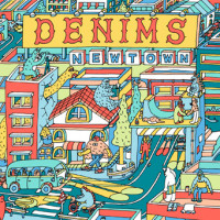 DENIMS『NEWTOWN』