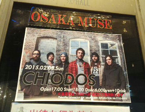CHIODOS JAPAN TOUR 2015 at 大阪心斎橋OSAKA MUSE