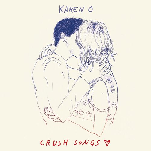Karen O『Crush Songs』