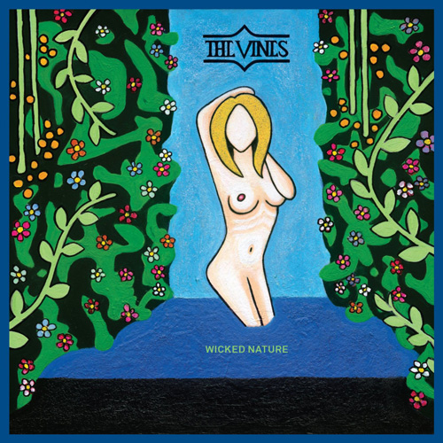The Vines『Wicked Nature』