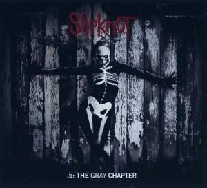 Slipknot『.5: The Grey Chapter』