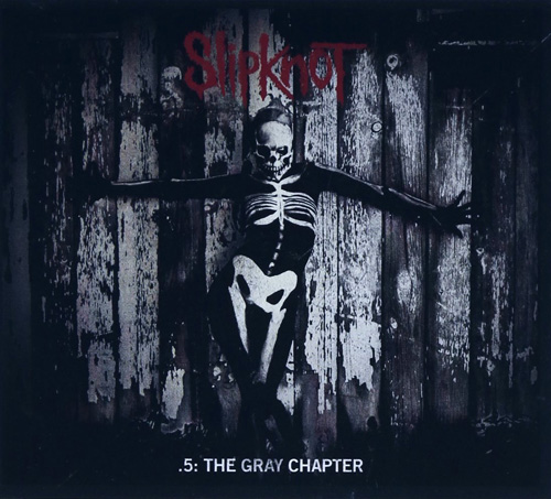 Slipknot『.5: The Grey Chapter』