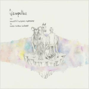 Vampillia『my beautiful twisted nightmares in aurora rainbow darkness』