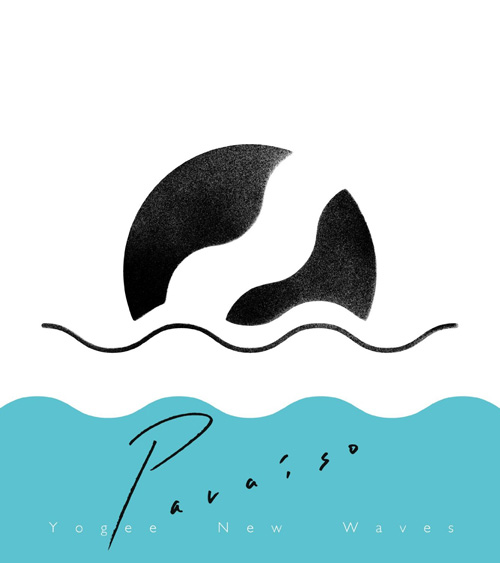 Yogee New Waves『PARAISO』