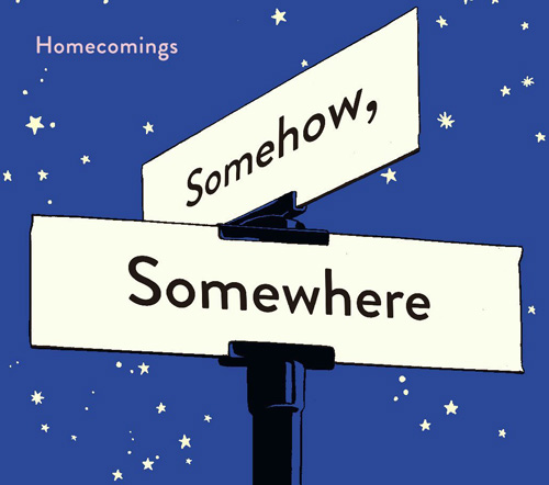 Homecomings『Somehow, Somewhere』