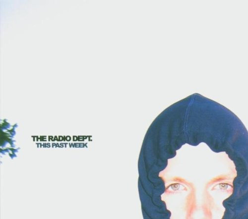 The Radio Dept.『This Past Week』