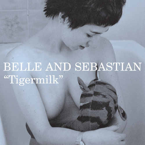 Belle and Sebastian『Tigermilk』