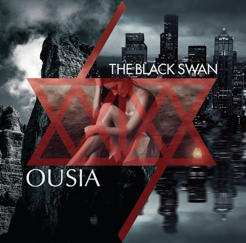 THE BLACK SWAN『OUSIA』