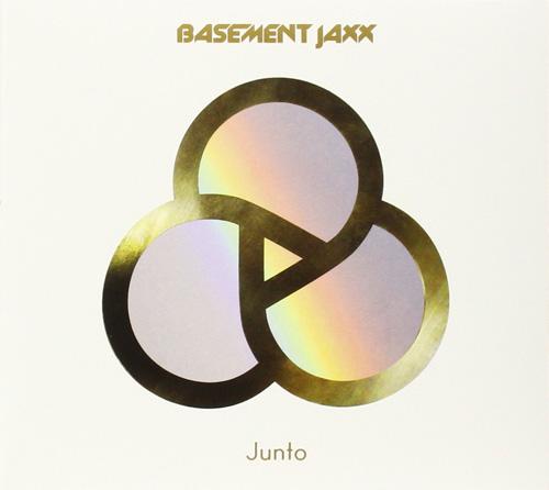 BASEMENT JAXX『Junto』