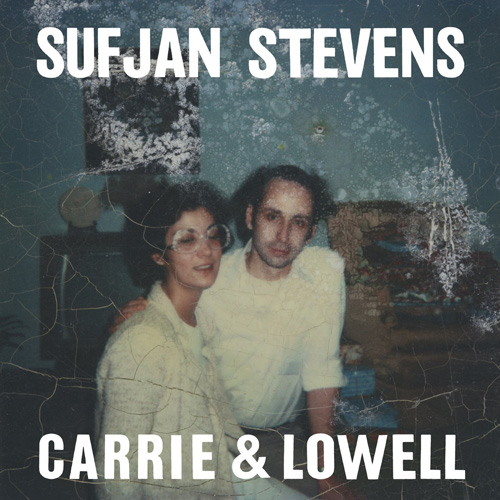 Sufjan Stevens『Carrie & Lowell』