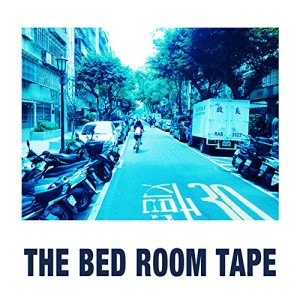 THE BED ROOM TAPE『yarn』