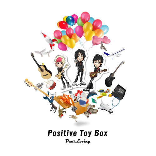 Dear Loving『Positive Toy Box』