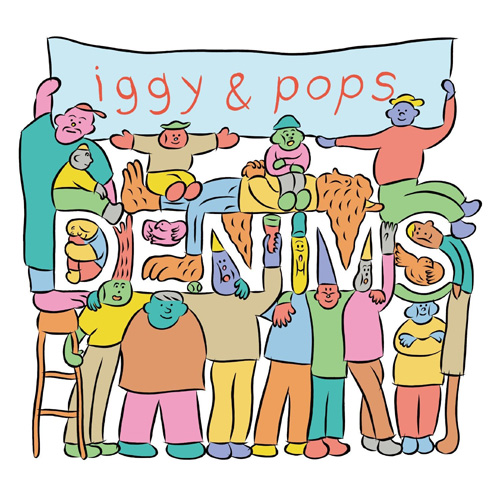 DENIMS『iggy & pops』
