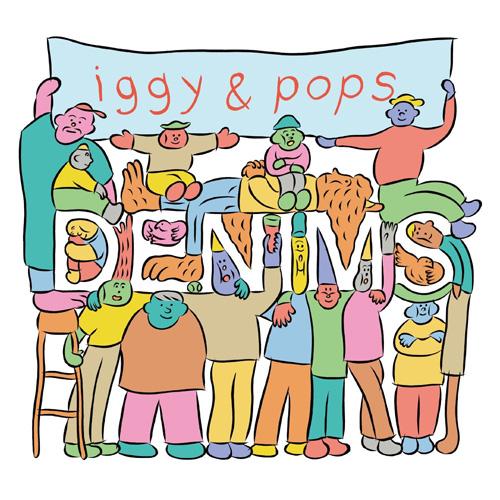 DENIMS『iggy & pops』