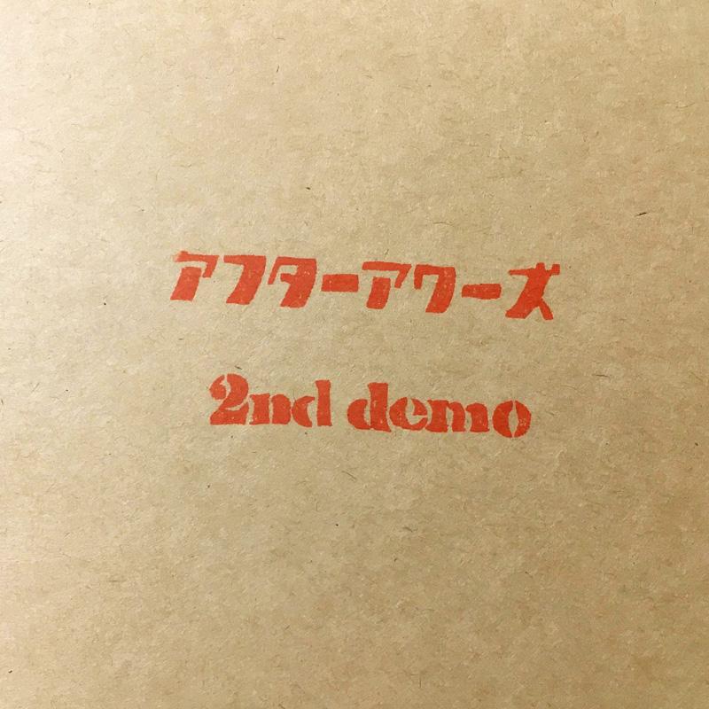 アフターアワーズ『2nd demo』