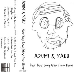 AZUMI & YAKU『Poor Boy Long Way From Home』