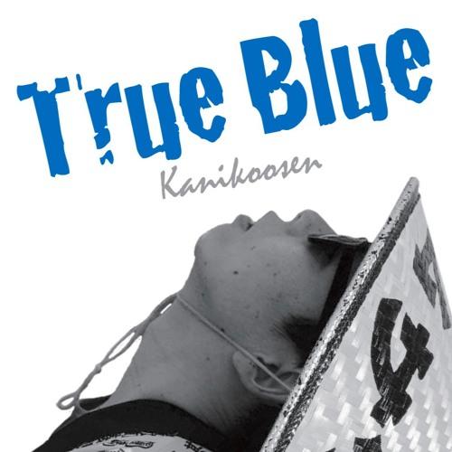 カニコーセン『True Blue』