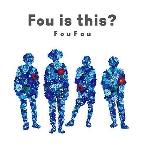 FouFou『Fou is this?』