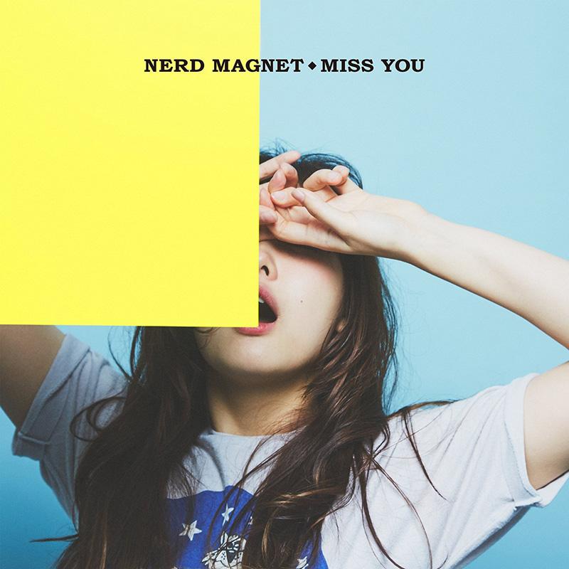 ナードマグネット『MISS YOU』