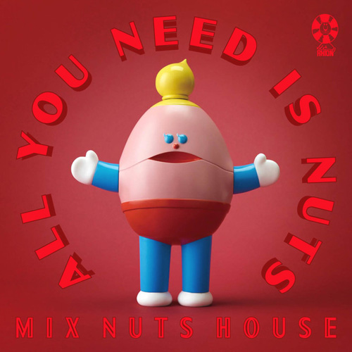 ミックスナッツハウス『ALL YOU NEED IS NUTS』