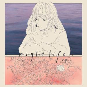 揺らぎ『night life e.p.』